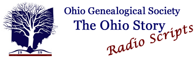 The Ohio Story Radio Scripts